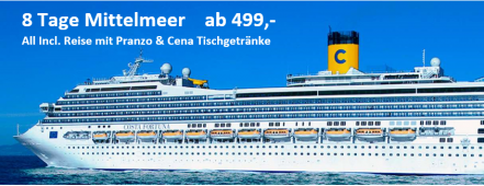Mittelmeer all incl. ab 499,- COSTA FORTUNA